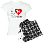 I Love My Chihuahua Women's Light Pajamas