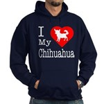 I Love My Chihuahua Hoodie (dark)