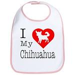I Love My Chihuahua Bib