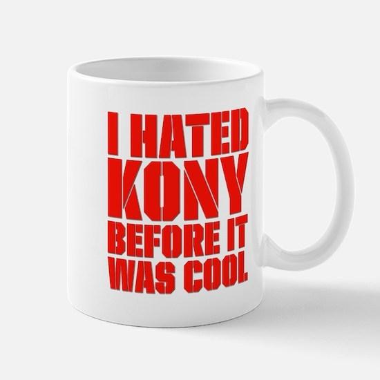 I Hated Kony Before It Was Cool Mug