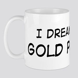 Dream about: Gold Panning Mug