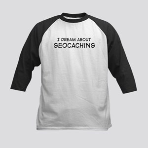Dream about: Geocaching Kids Baseball Jersey