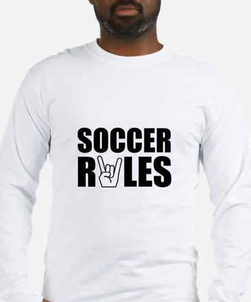 Soccer Rules Long Sleeve T-Shirt