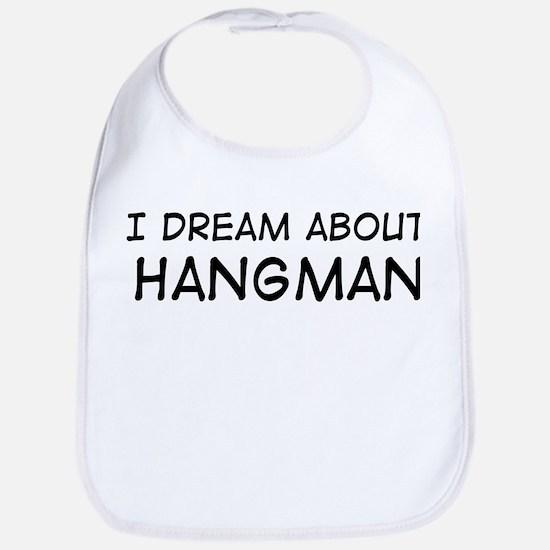 Dream about: Hangman Bib