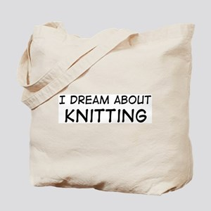 Dream about: Knitting Tote Bag