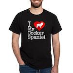 I Love My Cocker Spaniel Dark T-Shirt