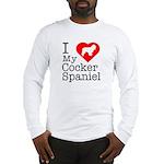 I Love My Cocker Spaniel Long Sleeve T-Shirt