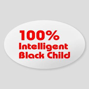 100% Intelligent Black Child Sticker (Oval)