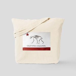 California Education is Almos Tote Bag