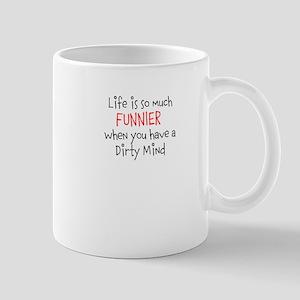 Life is Funnier Mug
