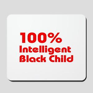 100% Intelligent Black Child Mousepad