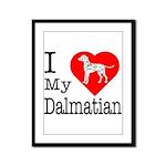 I Love My Dalmatian Framed Panel Print