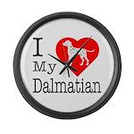 I Love My Dalmatian Large Wall Clock