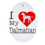 I Love My Dalmatian Ornament (Oval)
