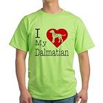 I Love My Dalmatian Green T-Shirt