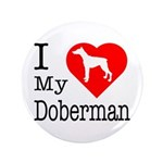 I Love My Doberman Pinscher 3.5