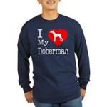 I Love My Doberman Pinscher Long Sleeve Dark T-Shi