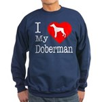I Love My Doberman Pinscher Sweatshirt (dark)