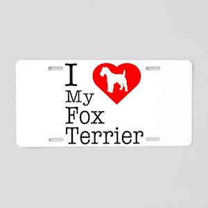 I Love My Fox Terrier Aluminum License Plate