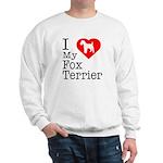 I Love My Fox Terrier Sweatshirt