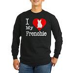 I Love My Frenchie Long Sleeve Dark T-Shirt