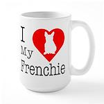 I Love My Frenchie Large Mug