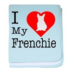 I Love My Frenchie baby blanket