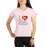 I Love My German Shepherd Performance Dry T-Shirt