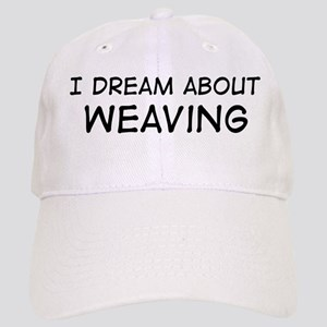 Dream about: Weaving Cap