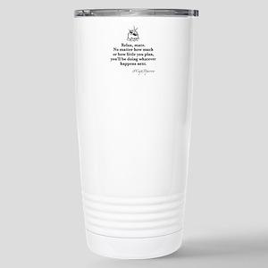 Relax, mate. Stainless Steel Travel Mug