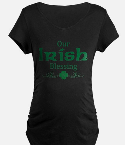 our irish blessing no arrow Maternity T-Shirt