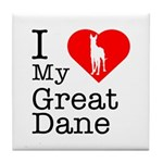 I Love My Great Dane Tile Coaster
