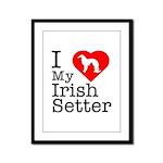 I Love My Irish Setter Framed Panel Print
