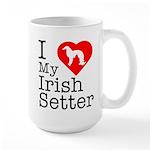 I Love My Irish Setter Large Mug