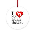 I Love My Irish Setter Ornament (Round)