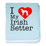 I Love My Irish Setter baby blanket