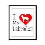 I Love My Labrador Retriever Framed Panel Print
