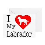 I Love My Labrador Retriever Greeting Card