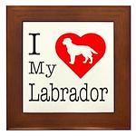 I Love My Labrador Retriever Framed Tile
