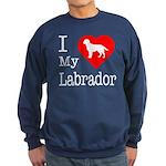 I Love My Labrador Retriever Sweatshirt (dark)