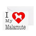 I Love My Malamute Greeting Card
