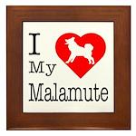 I Love My Malamute Framed Tile