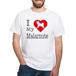 I Love My Malamute White T-Shirt