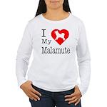 I Love My Malamute Women's Long Sleeve T-Shirt