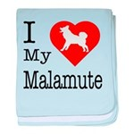 I Love My Malamute baby blanket