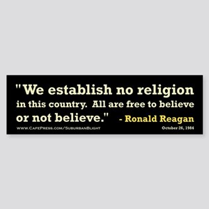 """Reagan Establish No Religion Sticker (Bumper)"