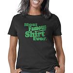 Most Famous Shirt Ever Women's Classic T-Shirt
