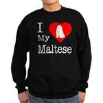 I Love My Maltese Sweatshirt (dark)