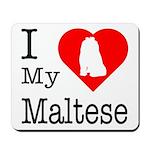 I Love My Maltese Mousepad