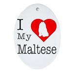 I Love My Maltese Ornament (Oval)
